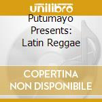 Latin reggae cd musicale di Artisti Vari
