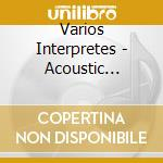 Acoustic france cd musicale di Artisti Vari