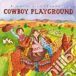 Cowboy playground cd musicale di Artisti Vari