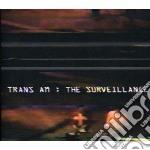 Trans Am - Surveillance cd musicale di Am Trans