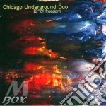 CD - CHICAGO UNDERGROUND - 12' OF FREEDOM cd musicale di CHICAGO UNDERGROUND