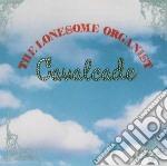 Lonesome Organist - Cavalcade cd musicale di Organist Lonesome