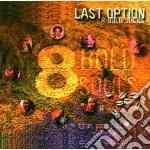 Last option cd musicale di 8 bold souls