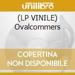 (LP VINILE) Ovalcommers lp vinile di Oval