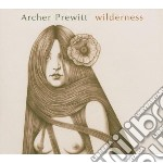 Archer Prewitt - Wilderness cd musicale di ARCHER PREWITT