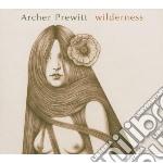 CD - ARCHER PREWITT - WILDERNESS cd musicale di ARCHER PREWITT