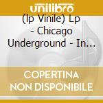 (LP VINILE) LP - CHICAGO UNDERGROUND  - IN PRAISE OF SHADOWS lp vinile di CHICAGO UNDERGROUND