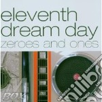ZEROES AND ONES cd musicale di ELEVENTH DREAM DAY