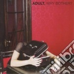 (LP VINILE) Why brother? lp vinile di Adult