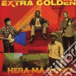 CD - EXTRA GOLDEN - HERA MA NONO cd musicale di EXTRA GOLDEN