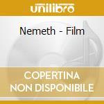 Nemeth - Film cd musicale di NEMETH