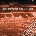 Thalia Zedek - Liars And Prayers cd musicale di THALIA ZEDEK