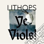 (LP VINILE) Ye viols lp vinile di Lithops