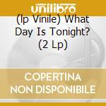 (LP VINILE) WHAT DAY IS TONIGHT?  (2 LP) lp vinile di TRANS AM