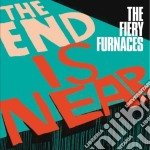 (LP VINILE) End is near lp vinile di Furnaces Fiery