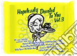 Hopelessly Devoted To You Vol.3 cd musicale di Artisti Vari