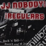 Rock-n-roll doesn't cd musicale di Nobody Jj