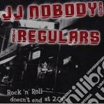 Rock-n-roll doesn't cd musicale di Nobody Jj
