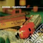 Digger - Trainwreck cd musicale di Digger