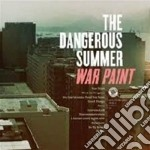 War paint cd musicale di The Dangerous summer