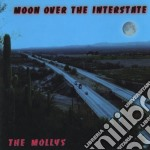 Moon over the interstate - mollys cd musicale di The Mollys