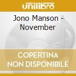 NOVEMBER cd musicale di JONO MANSON
