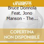 Bruce Donnola Feat.jono Manson - The Peaches Of August cd musicale di BRUCE DONNOLA