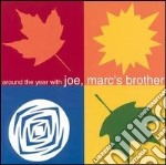 Around the year with... - cd musicale di Marc's brother Joe