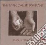 The man called someone - cd musicale di J.coinman John