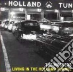 Living in holland tunnel - cd musicale di Mockers The