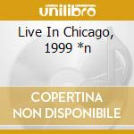 LIVE IN CHICAGO, 1999 *N                  cd musicale di JOAN OF ARC