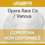 Opera rara collection cd musicale di Artisti Vari