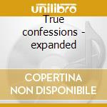 True confessions - expanded cd musicale di Bananarama