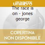 The race is on - jones george cd musicale di George Jones