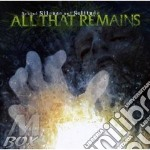 BEHIND SILENCE AND SOLITUDE cd musicale di ALL THAT REMAINS