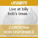 Live at billy bob's texas - cd musicale di Green Pat