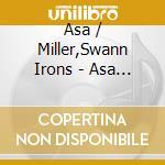 Asa irons & swann miller cd musicale di Irons asa & miller swann