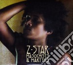 MASOCHISTS & MARTYRS                      cd musicale di Star Z