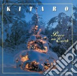 Peace on earth cd musicale di Kitaro