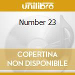 Number 23 cd musicale di Ost