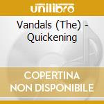 THE QUICKENING cd musicale di VANDALS