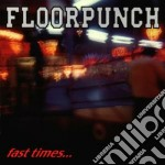 Fast times and the jersey shor cd musicale di Floorpunch