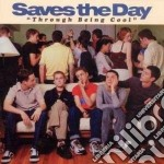 Through beeing cool cd musicale di Saves the day