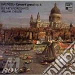 Handel Georg Friedrich - Concerti Grossi Op.6: Nn.1, 2, 6, 7, 10  - Christie William Dir  /orchestre Des Arts Florissants cd musicale di HANDEL GEORG FRIEDRI