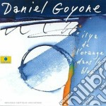 Il y a de l'orange dans.. - goyone daniel sclavis louis cd musicale di Goyone Daniel