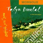 Chants de steppe mongolia - cd musicale di Duulal Talyn