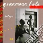 Granmoun Lele - Soleye Ile De La Reunion cd musicale di Granmoun Lele