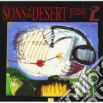 Greedy - cd musicale di Son of the desert