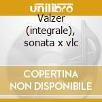 Valzer (integrale), sonata x vlc cd musicale di Fryderyk Chopin