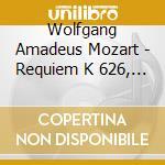 Requiem k 626, kyrie k 341 cd musicale di Wolfgang Amadeus Mozart